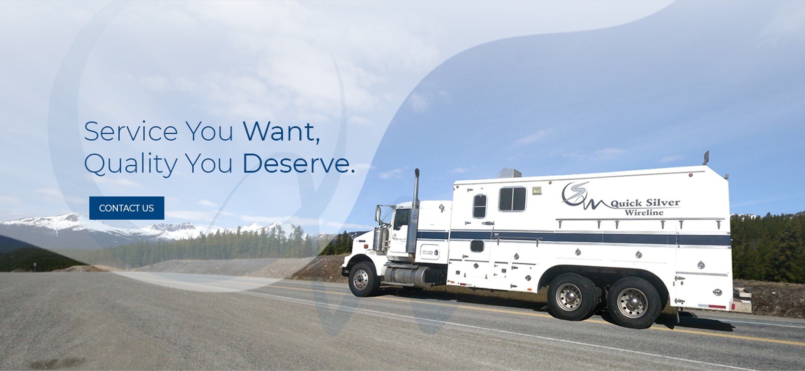 Services you Want, Quality You Deserve - Quick Silver Wireline